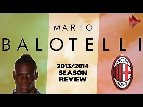 Mario BALOTELLI - All Goals | AC Milan | 2013/2014 | HD