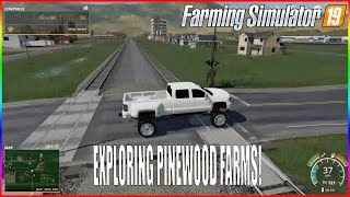 EXPLORING PINEWOOD FARMS - FS19 NEW MAP RELEASE