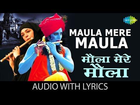 Maula Mere Maula with lyrics | मौला मेरे मौला गाने के बोल | Anwar | Siddharth Koirala|Nauheed Cyrusi