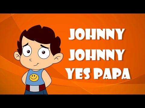 Johnny Johnny Yes Papa - Nursery Rhyme by Laughing Dots