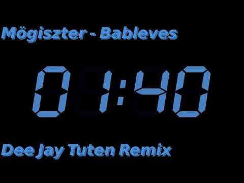Mögiszter - Bableves (DeeJay Tuten Remix)