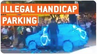 Instant Justice For Parking in Handicap Spot