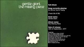 Gentle Giant - The Missing Piece (Full Album)