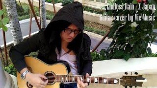 Endless Rain - X Japan (Guitar Cover By Vie Music)