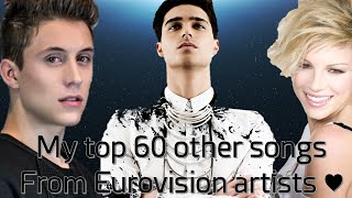 My top 60 other songs from Eurovision artists l 2005 - 2015