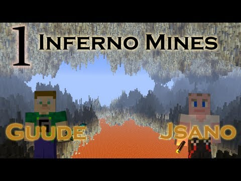 Guude & Jsano - Inferno Mines - E01 - Letting our Skill Shine