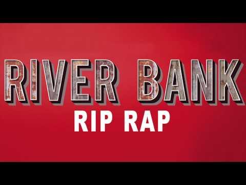 River Bank Rip Rap