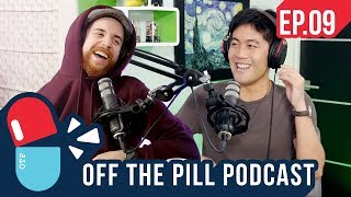 Off The Pill Podcast #9 - Shane Dawson Controversy, Age of Consent, and How Ryan Met Arden