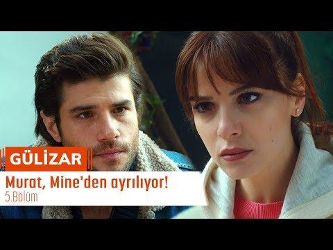 Murat, Mine'den ayrılıyor! - Gülizar 5. Bölüm