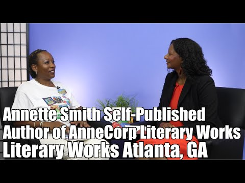 #24 An Interview with Annette Smith | AnneCorp Literary Works | Self-Published Author Atlanta, GA