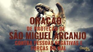 Oração de proteção de São Miguel Arcanjo contra pessoas negativas e forças do mal