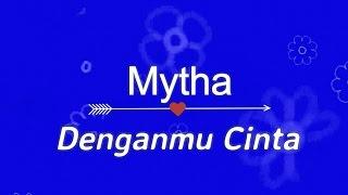 Mytha - Denganmu Cinta KARAOKE TANPA VOKAL