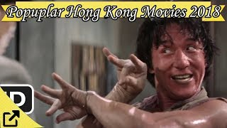 Top 100 Popular Hong Kong Movies 2018 (All The Time)