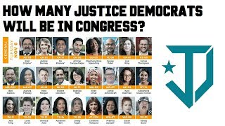 2018 Election Predictions - How Many Justice Democrats Will Win? Congress Justice Democrat Caucus
