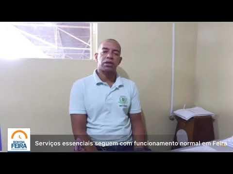 Serviços essenciais seguem com funcionamento normal em Feira