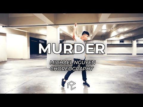 Murder - Lido | MICHAEL NGUYEN Choreography | Summer 2018 Workshop