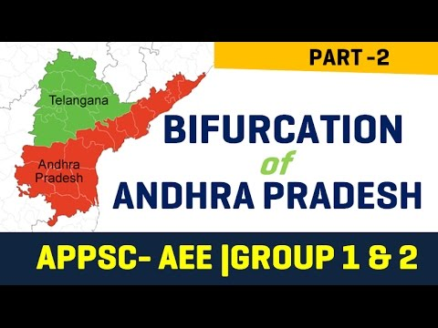 Bifurcation of Andhra Pradesh - APPSC Group 1/2/3   - Part 2/2