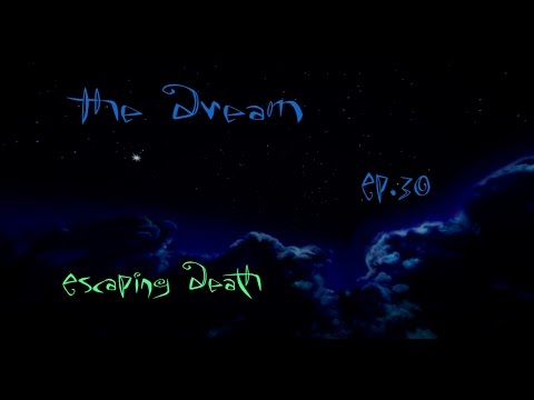 """""""Escaping Death"""" Minecraft The Dream Ep. 30"""