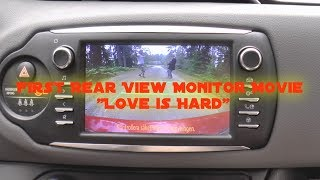 """First Rear View Monitor Movie """"Love is Hard"""""""