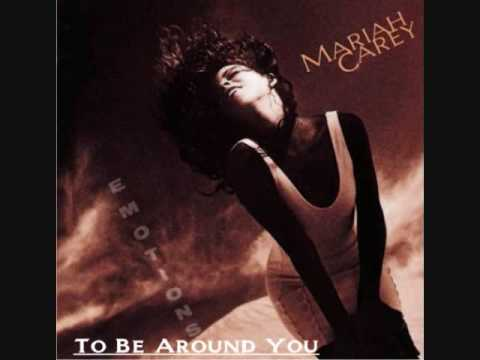 Carey, Mariah - To be Around You