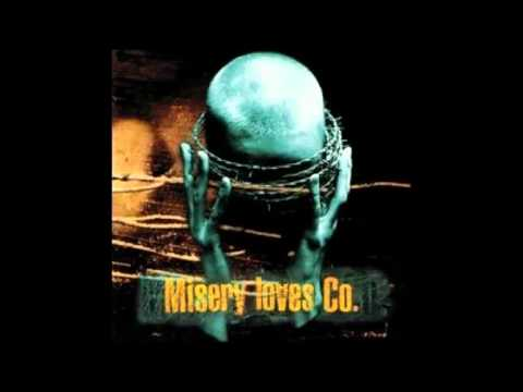 Misery Loves Co - The Only Way