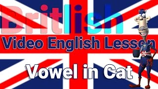 The A in Cat | British Pronunciation | Learn English