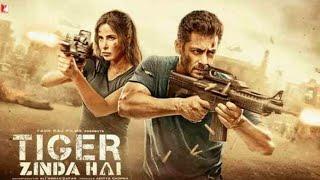 TIGER ZINDA HAI Full movie HD 1080p SAlman Khan Latest movie 2018