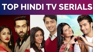 Top 10 Indian TV Serials 2017 | Top 10 Hindi Serials with the Cast