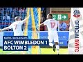 AFC Wimbledon Bolton goals and highlights