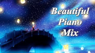 Beautiful Piano Music Mix - The World of Melodies ?BGM?