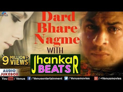 Dard Bhare Nagme - With Jhankar Beats | Best Of 90's Sad Songs | JUKEBOX | Evergreen Romantic Hits