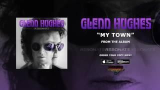 "Glenn Hughes - ""My Town""の試聴音源を公開 新譜「Resonate」日本盤 2016年10月28日発売予定収録曲 thm Music info Clip"