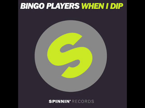 Bingo Players - When I Dip (Original Mix)