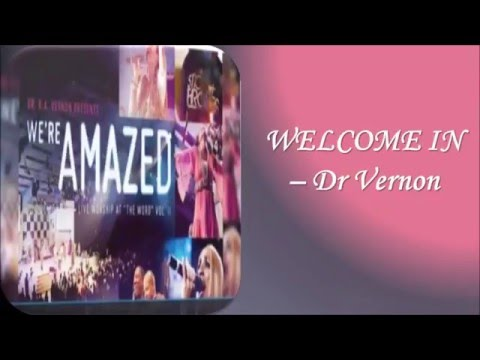 Welcome in Dr Vernon (video lyrics)