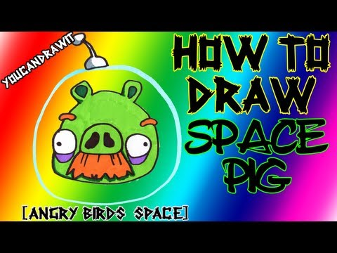 How To Draw Space Pig from Angry Birds Space ✎ YouCanDrawIt ツ