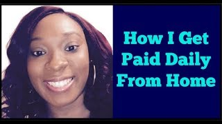 See How I Get Paid $100-$500 Daily