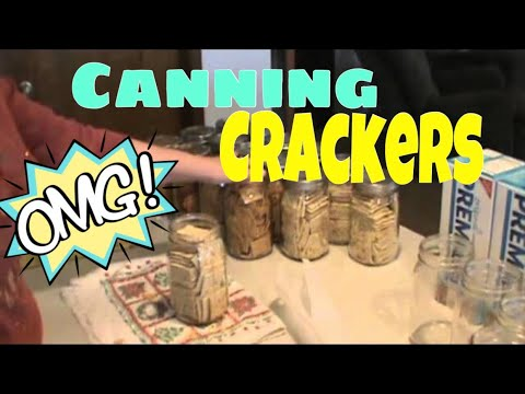 "DRY CANNING CRACKERS - VR to john762x39 ""North Carolina Prepper"" long term food storage"