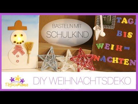 DIY WEIHNACHTSDEKO mit SCHULKIND basteln / DIY CHRISTMAS DEKORATION / Täglich Mama