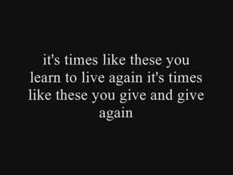 Foo Fighters - Times Like These Lyrics | MetroLyrics