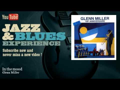 Glenn Miller - In The Mood - Jazzandbluesexperience video