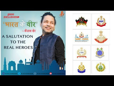 Bharat Ke Veer - ft. Kailash Kher | A Tribute to Real Heroes