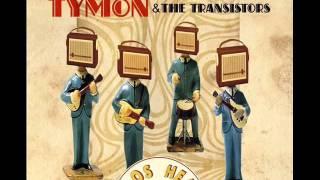 Watch Tymon  The Transistors Bigos Heart video