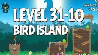 Angry Birds Bird Island Level 31-10 Walkthrough 3 Star