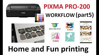 PIXMA PRO-200 (part5) Home and Fun, Easy Photo Print, CD Print, Creative Park, Shirt Transfer...