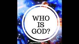 WHO IS GOD? 14 - Giver of Good Things