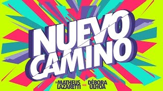 DJ Matheus Lazaretti - Nuevo Camino feat. Débora Ulhoa
