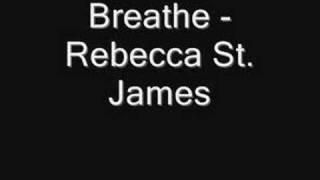 Breathe - Rebecca St. James