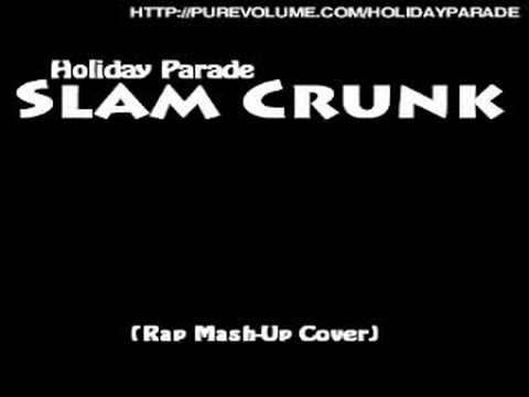 Holiday Parade - Slam Crunk