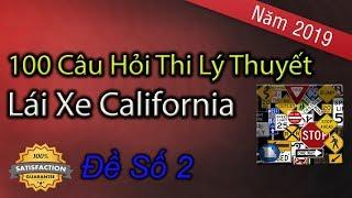100 Câu Hỏi Thi Lý Thuyết Lái Xe Ở California 2019 - Đề Số 2