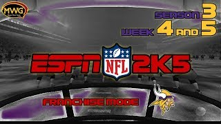 MWG -- ESPN NFL 2K5 -- Vikings Franchise Mode, S3 W4-5